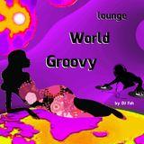 Groovy World part 7