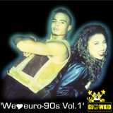 ' We Love euro-90s Vol.1 '   (compiled & mixed by GL0WKiD)
