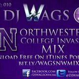 Ep:010 College Invasion Mix: Northwestern