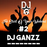 The Start Of Your Weekend #2
