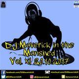 DJ Maverick in the Manshed Vol. xl 20.10.2017