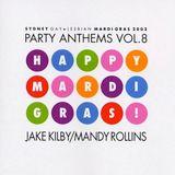 Sydney Gay & Lesbian Mardi Gras 2002 - Party Anthems Volume 8 (CD 1)