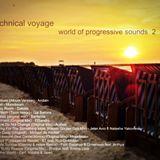 Technical Voyage - World of Progressive Sounds 2