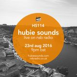Hubie Sounds 114 - 23rd Aug 2016