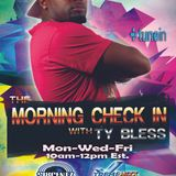 The Morning Check In with Ty Bless 2-1-16