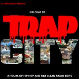 WELCOME TO TRAP CITY VOLUME 1 (*clean*)