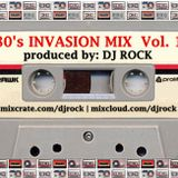 80's Invasion Mix Vol. 1