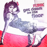 """""""Get Down Funk on the Floor"""" 2018 Mix by Manhattan Funk 82"""