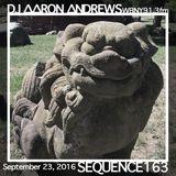 Sequence 163-DJ Aaron Andrews-September 23, 2016