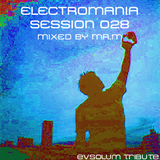 ElectroMania Session 028