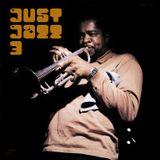 Just Jazz # 03 Donald Byrd/Tony Burkill/Dick Farney/Jimmy Smith/Marvin Parks/Hugh Masekela/Nucleus
