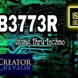 KTV RADIO - Dj EL3V8E & Co-Creator - B3773R Living Thru Techno