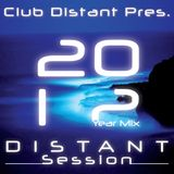 Club Distant Pres. Distant Session Vol.13 (2012 Year Mix)