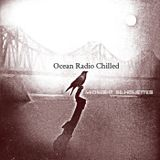 "Ocean Radio Chilled ""Midnight Silhouettes"" 11-20-16"