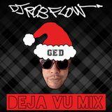 De' Ja Vu Mix