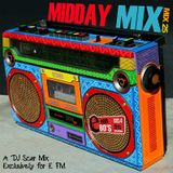 Midday Mix on E FM - Vol 25