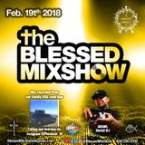 The Blessed MixShow 19FEB2018