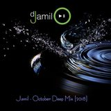 Jamil - October Deep Mix [2018]