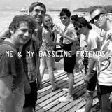 Supper Lemon - ME & MY BASSLINE FRIENDS podcast.mp3