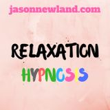 Feel the most Relaxed with Rain Sounds - Jason Newland's FREE Relaxation Hypnosis mp3 Downloads