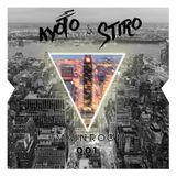Kyoto & Stiro - #MAINROOM 001