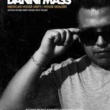 The Mexican Rhythm 003 @ Dancegruv Radio / Special Guest Danni Mass