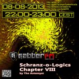 Schranz-o-Logics Chapter VIII By The Antemyst (Gabber.fm) 08-08-2013