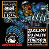 The Ruffneck Ting Takeover With Dj Dazee And Guest MIx From Feindsoul 23rd feb 2017