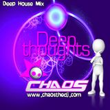 Deep Thoughts - CHAOS