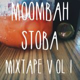 Moombah Stoba Mixtape Vol 1