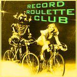 RECORD ROULETTE CLUB #93