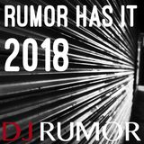 Rumor Has It 2018