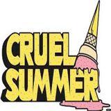 Cruel Summer Part 2
