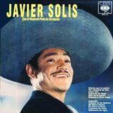 24 K 160317 Javier Solis El Rey del Bolero Ranchero.-