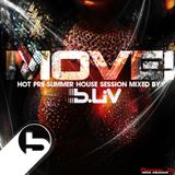 Move! (Hot! Summer House Session) Mixed by B-Liv