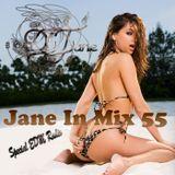 Dj Jane Jane In Mix 55 Special EDM Radio