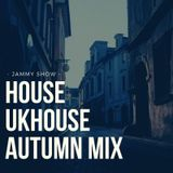 HOUSE & UKHOUSE SET IN AUTUMN 2019