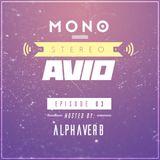 MONO STEREO AVIO - E03: Alphaverb