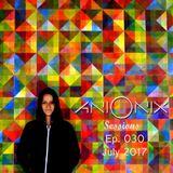 Ani Onix - Ani Onix Sesions Ep. 030 [July 2017]