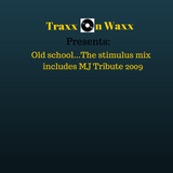 Old School...The Stimulus Mix