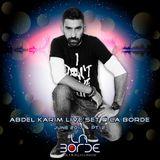 Abdel Karim Live Set @ La Borde June 2017 Pt. 2