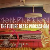 The Future Beats Show 004