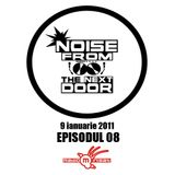 Noise from The NextDoor - episodul 08