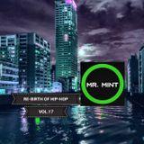 MR. MINT - RE-BIRTH OF HIP-HOP VOL.17
