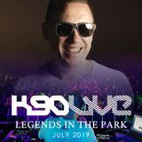 K90 'LIVE' at LEGENDS IN THE PARK 2019