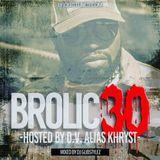 DJ GlibStylez - Brolic 30 Mixtape (Hosted by D.V. Alias Khryst)