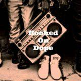 Hooked On Dope Radio #14 - Dj SHAKE DOWN
