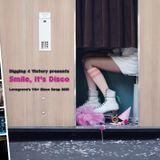 Smile, it's Disco