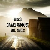 WKRG GRAVEL AND DUST VOL 2 MIX 2