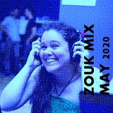 Zouk Mix May 2020